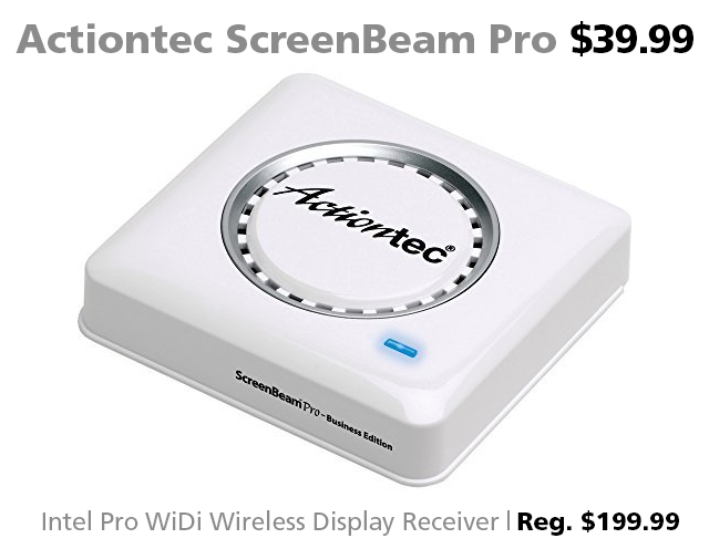 Deal of the Week | Actiontec ScreenBeam Pro Wireless Display Receiver $39.99 (reg. $199)