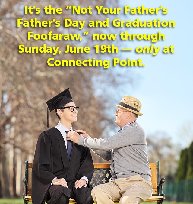 "EVENT: ""Not Your Father's Father's Day and Graduation Foofaraw,"" now thru June 19th"