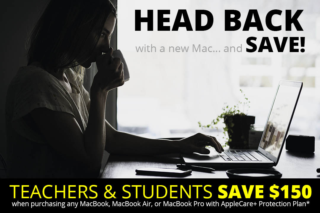 Back to School 2018 MacBook sale bargain educator discount students educators teachers save $150 Connecting Point Medford Oregon Rogue Valley special offer