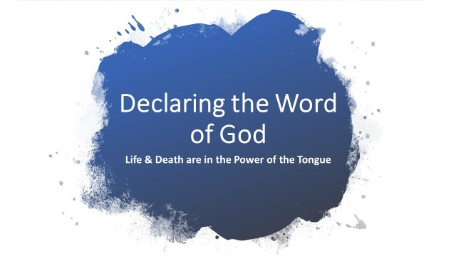 Declaring the Word of God