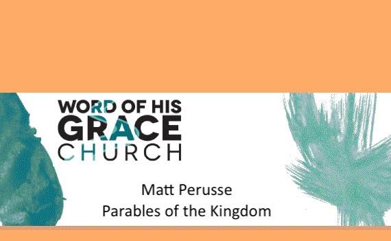 Parables of the Kingdom #1