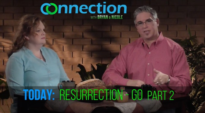 Resurrection: GO Part 2 – S1:E14