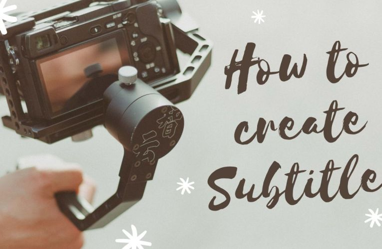 How to create Subtitles (srt Files – Easy way)