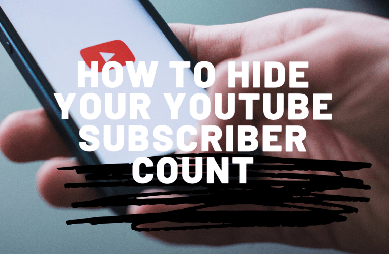 How to Hide Your YouTube Subscriber Count in 2020 [New Method]
