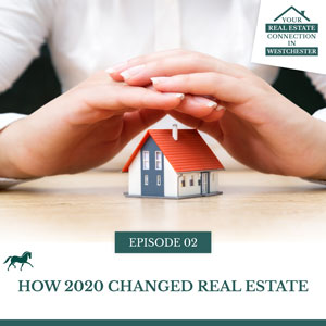 How 2020 Changed Real Estate