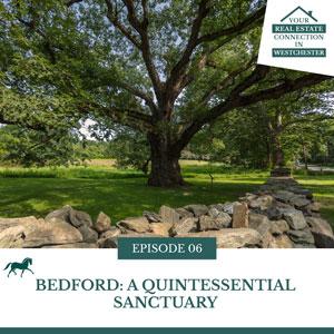 Bedford: A Quintessential Sanctuary