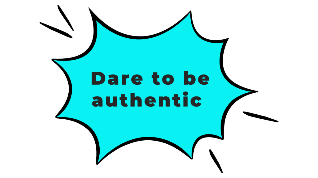 Dare to be authentic quote for spirituality industry