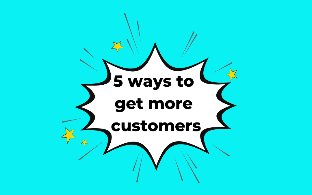 5 ways to get more customers for your spiritual business