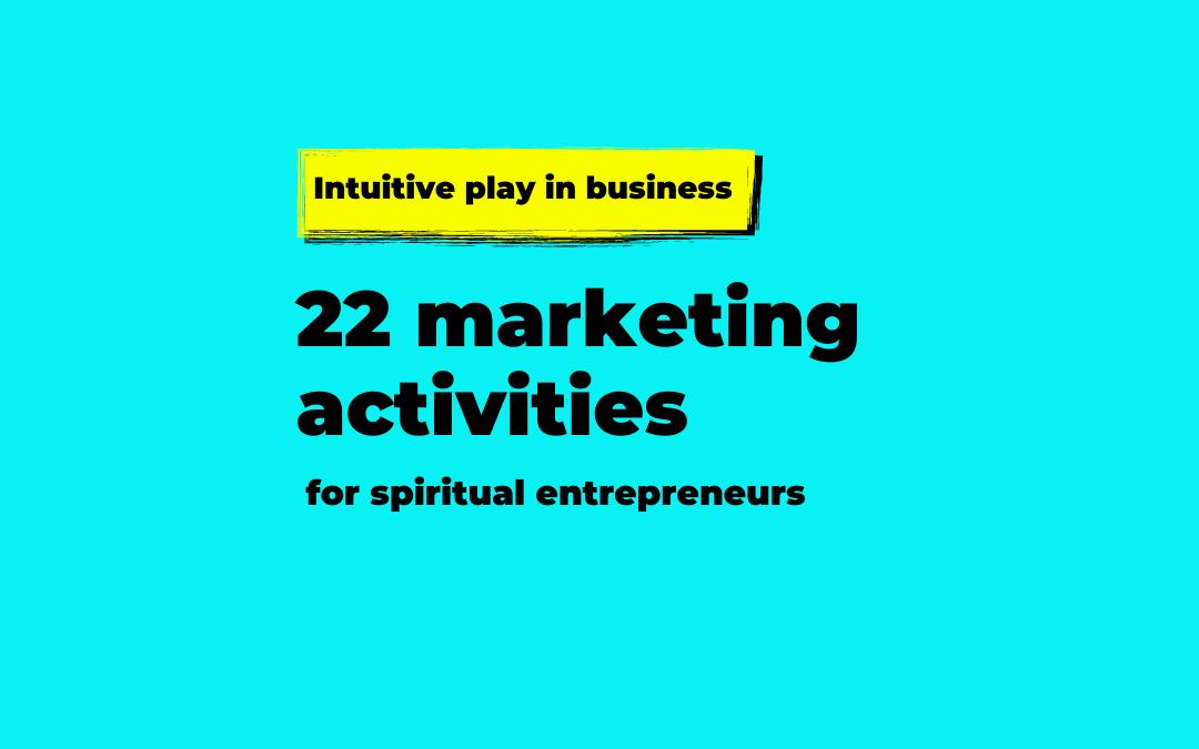 22 spiritual marketing activities to grow your spiritual business immediately