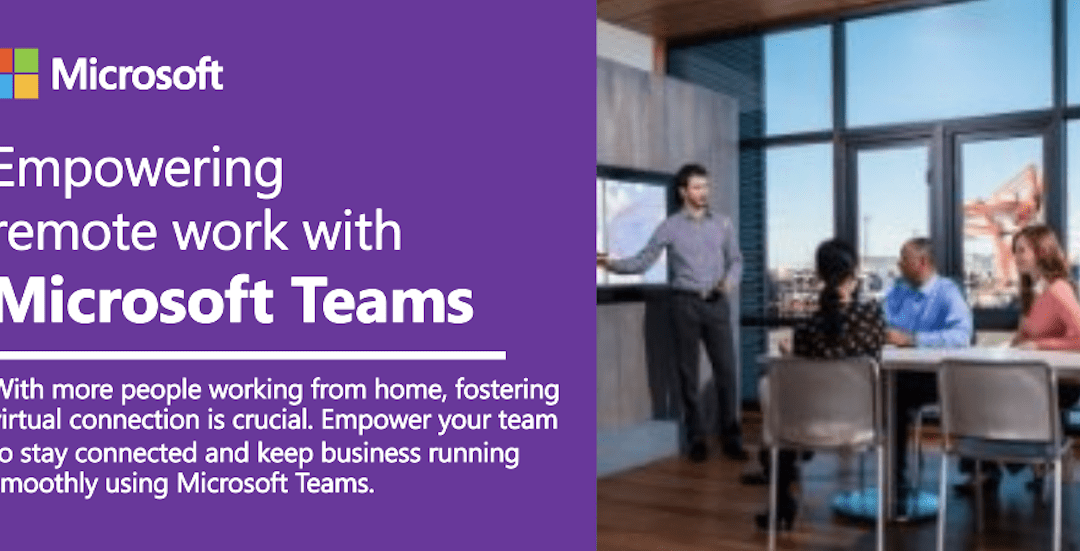 Empowering remote work with Microsoft Teams