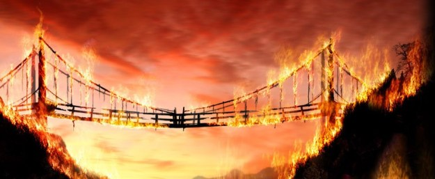 building relationships burning bridges