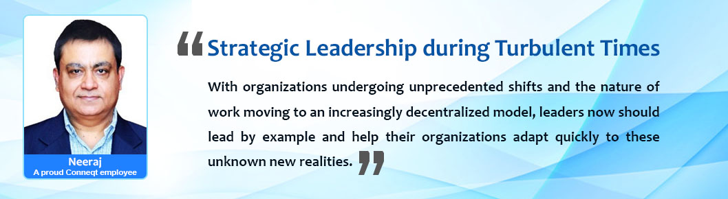 Testimonial of Mr Neeraj on Strategic Leadership during Turbulent Times