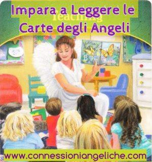 Impara a leggere le carte degli angeli, lettura con le carte degli angeli, consulto con le carte degli angeli