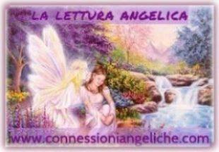 LA-LETTURA-ANGELICA-LE-LETTURE-ANGELICHE-LA-CONNESSIONE-ANGELICA-LA-CANALIZZAZIONE-ANGELICA-IL-CONSULTO-ANGELICO-IL-CONSULTO-CON-GLI ANGELI-LE LETTURE ANGELICHE