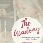 The Academy from Lessons and Learning for Littles has everything modern toddlers need to learn and do fun activities from the comfort of their homes. Learn more today!