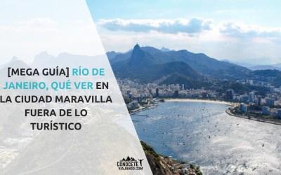 Qué ver en Río de Janeiro, la ciudad maravillosa