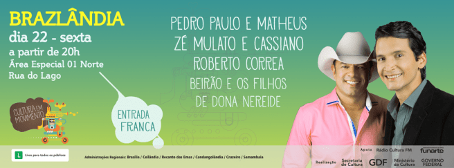 Brazlândia - Pedro Paulo e Matheus - dia 22