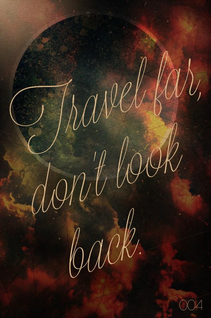 travel far