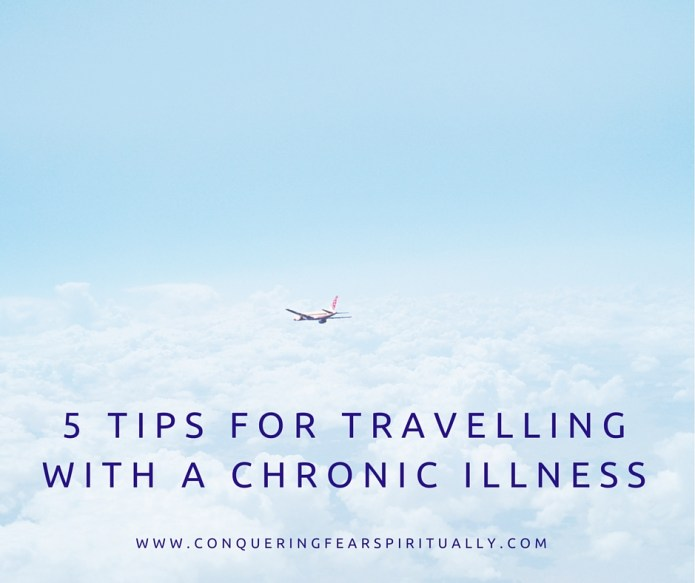 Travelling with chronic illness