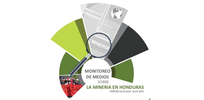 MONITOREO DE MEDIOS SOBRE LA MINERÍA EN HONDURAS