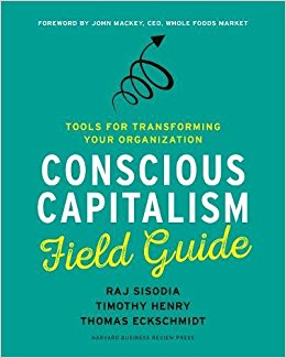 conscious capitalism field guid