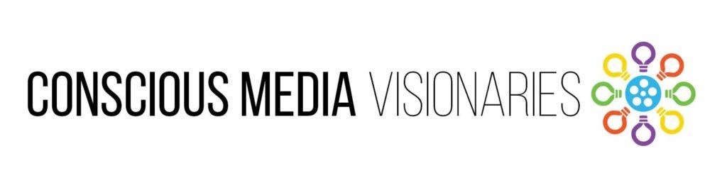 Conscious Media Visionaries