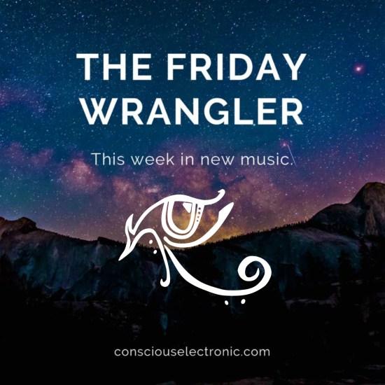 The Friday Wrangler