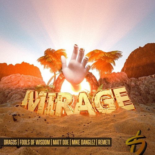 MATT DOE, DRAGOS, Fools of Wisdom, Mike Danglez, and REMETI come together on mega-collab, 'Mirage'