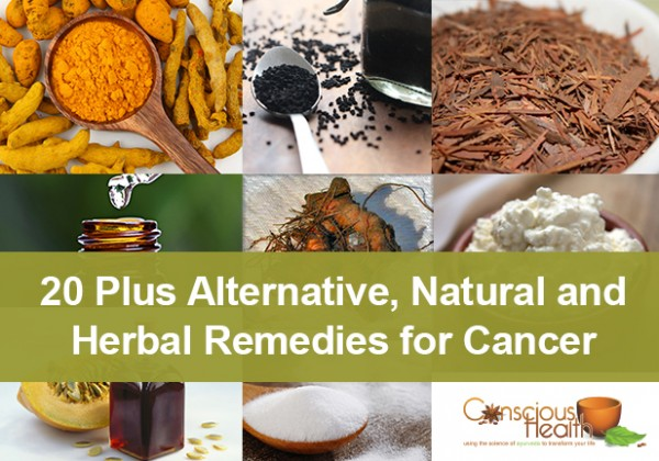Twenty Plus Alternative, Natural, and Herbal Remedies for Cancer