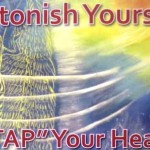 Astonish Yourself: Harness the Power of Your Heart – Free Intro Workshop in Los Angeles Tonight (April 8th)