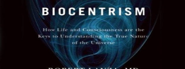 Biocentrism: What if Life Selected this Universe?
