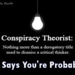 Report Says 50% of People are Conspiracy Theorists: You're Probably One of Them
