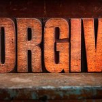You Never Know How Much Time You Have, So Forgive While You Can