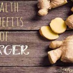 10 Reasons Why We All Should Be Eating Ginger (With Recipes)