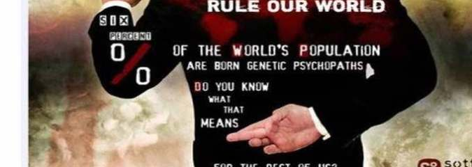 Psychopaths Rule Our World – Medicine, Politics and War