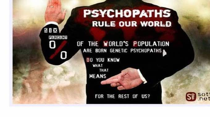 psychopaths rule our world medicine, politics, military