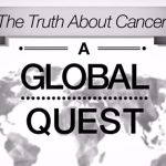 Watch This Groundbreaking Free Cancer Documentary Series, Learn the Truth and Save Lives