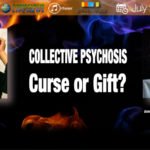 CLN RADIO NEW EPISODE – Collective Psychosis, Curse or Gift?