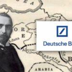 Deutsche Bank May Collapse: How Deutsche Bank Started WWI Over a Baghdad Railway