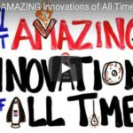 The 71 Most AMAZING Innovations of All Time (Video)