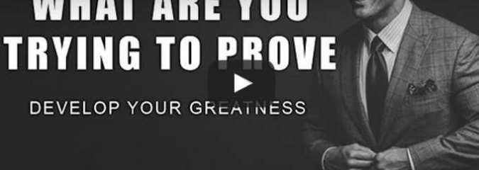 Morning Inspiration: How To Develop Your Greatness (Motivational Video)