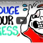 7 Simple Tips To Reduce Your Stress Right Now (Video)