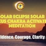 Boost Your Solar Plexus Chakra With This Solar Eclipse Meditation