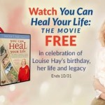 """Watch Louise Hay's """"You Can Heal Your Life Movie"""" For FREE (Until October 31)"""