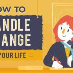 How to Handle Change in Your Life