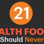 Dr. Axe: 21 'Health' Foods You Should Never Eat