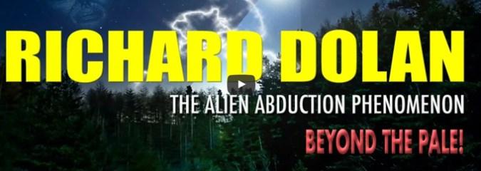 Richard Dolan: The UFO Abduction Phenomenon – Complex and Covert!