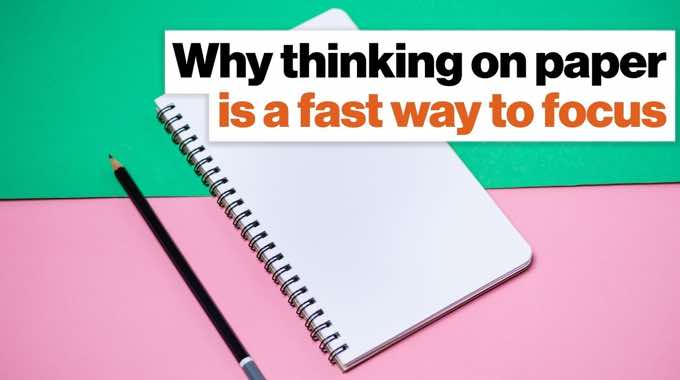 Why Thinking On Paper Is a Fast and Efficient Way To Focus | Ryder Carroll Big Think
