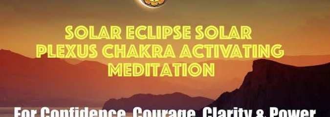 Powerful Meditation for Jan 5 Solar Eclipse for Confidence, Courage, Clarity & Power