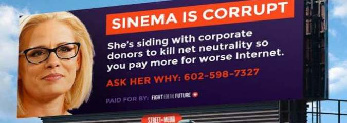 'Nowhere to Hide': Billboard to Target Kyrsten Sinema as Only Senate Democrat Standing Against Net Neutrality